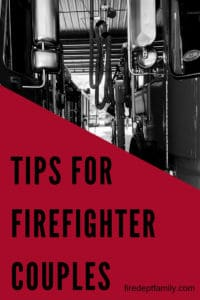 Easy actionable tips for the Firefighter couple. #firefighterwedding #firefighterwife #firewifelife #thinredline #firemen #tips